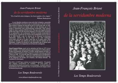De la servidumbre moderna Jean François Brient
