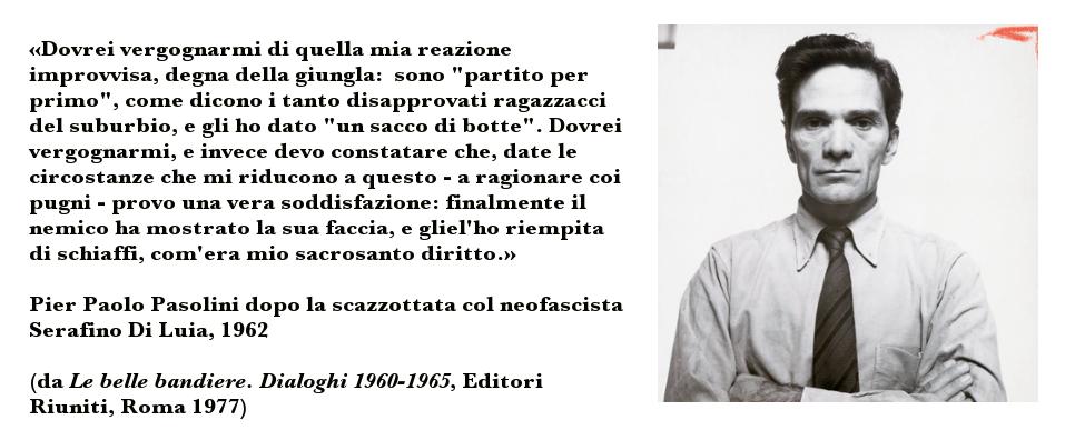 Pier Paolo Pasolini - Las bellas banderas. Diálogos 1960-1965
